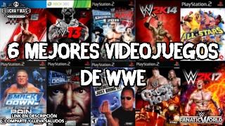 6 MEJORES VIDEOJUEGOS DE WWE