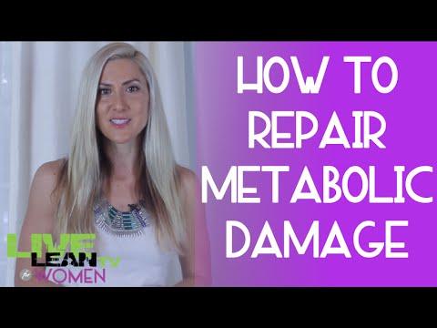 How to Repair Metabolic Damage | LiveLeanTV