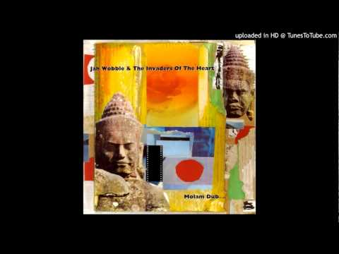 Jah Wobble & The Invaders of the Heart - Lam Tang Way