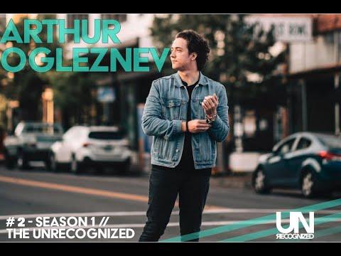 the unrecognized - #2 - don't be too careful -arthur ogleznev
