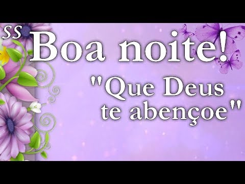 Mensagem De Boa Noite Com Belas Flores E Borboletas Lilás Que Deus Te Abençoe Whatsappfacebook