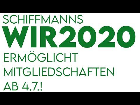 Eilmeldung: Schiffmanns WIR2020 ermöglicht Mitgliedschaften ab 4.7.!
