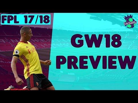 WAITING ON MORATA + RICHARLISON NEWS | Gameweek 18 Preview | Fantasy Premier League 2017/18