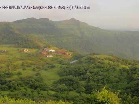 GHAR-Tere Bina Jiya Jaaye naa(Kishore Kumar).....By(Dr Alkesh Soni)