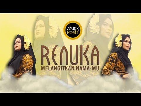 RENUKA - Melangitkan NamaMU (Offcial Music Video)