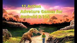 Top 11 BEAUTIFUL Offline Action Adventure Games for Android iOS 🐈🐣☠️