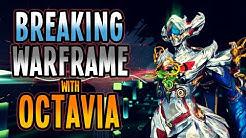 [WARFRAME] Breaking Warframe With OCTAVIA! 2020 Builds!