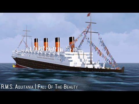 R.M.S. Aquitania   Fall Of The Beauty