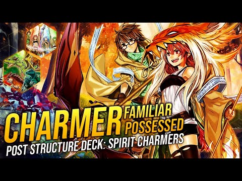 Deck Charmer & Familiar Possessed Post Structure Deck: Spirit Charmers
