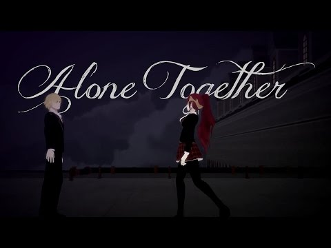 [RWBY] AMV - Alone Together