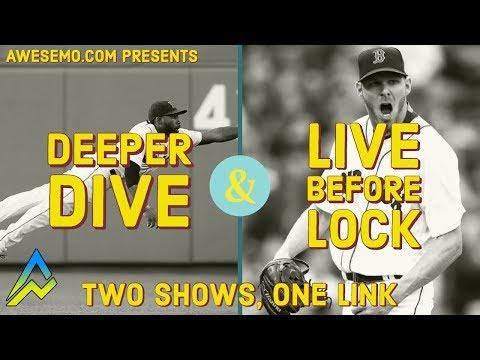 MLB DFS Picks & Live Before Lock - Tue 8/20 - Deeper Dive - DraftKings FanDuel FantasyDraft Yahoo