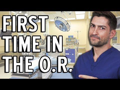 First Time in the Operating Room & What to Expect