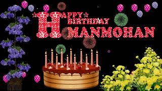 MANMOHAN HAPPY BIRTHDAY TO YOU