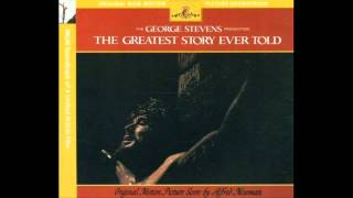 The Greatest Story Ever Told | Soundtrack Suite (Alfred Newman)