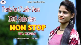 LATEST GARHWALI NON STOP SONG | ANISHA RANGHAR | HD VIDEO SONG