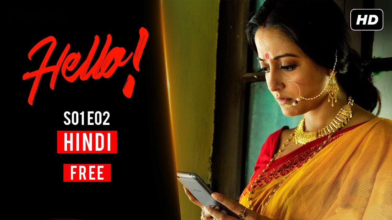 Download Hello (हेलो) | S01 E02 | Bengali Webseries | Hoichoi Hindi