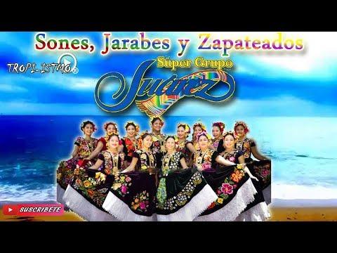 Super Grupo Juarez - Sones, Jarabes y Zapateados - 2018