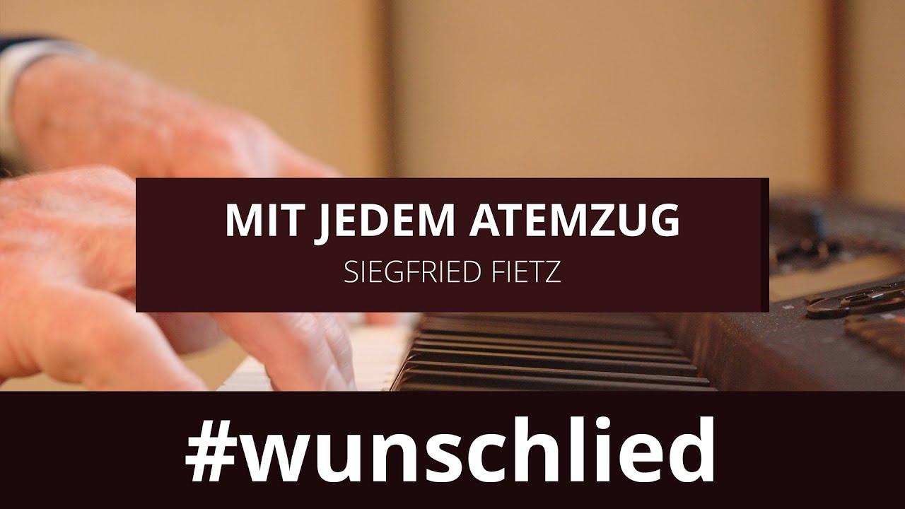 Siegfried Fietz singt 'Mit jedem Atemzug' #wunschlied