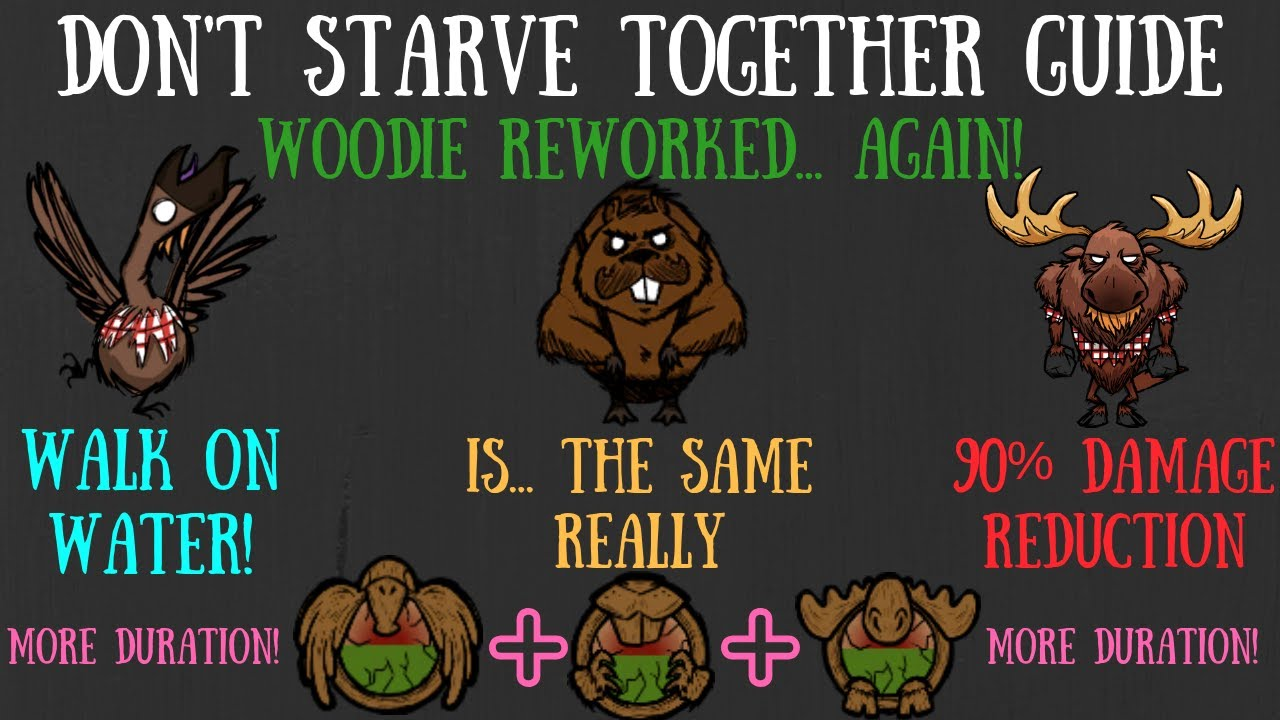 Don T Starve Together Character Guide Woodie Reworked Again