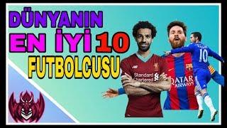 DÜNYA'NIN EN İYİ 10 FUTBOLCUSU 2019 !