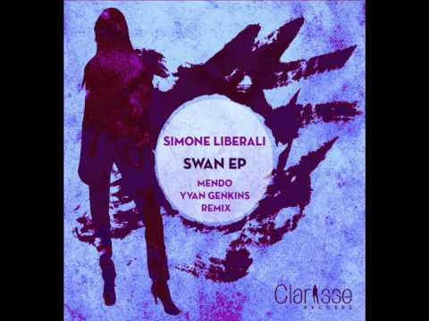Simone Liberali - Swan (Mendo & Yvan Genkins Remix) [Clarisse Records CR045]
