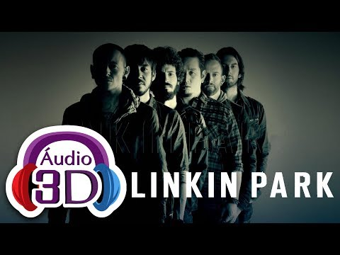 Linkin Park  Numb  AUDIO 3D
