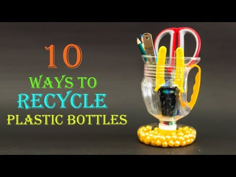 10 Creative Ways to Reuse and Recycle Plastic Bottles