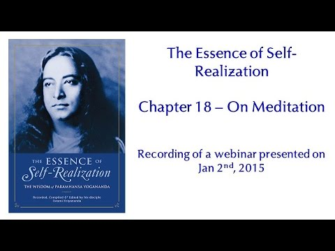 Essence of Self-Realization - Ch 2, The True Purpose of Life