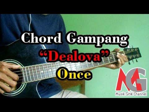 Kunci Gitar Dealova Once Chord Gampang Untuk Pemula