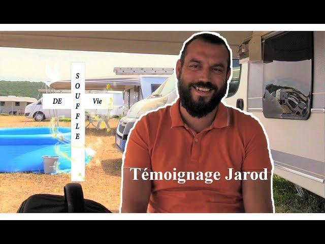 Témoignage Jarod - Vie et lumiere