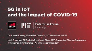5G in IoT and the Impact of COVID-19