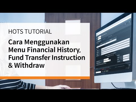 HOTS TUTORIAL (Untuk PC & Laptop) | 09 | Financial History, Fund Transfer Instruction & Withdraw