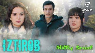 Download Iztirob (O'zbek serial) I Изтироб (Ўзбек сериал) 13 -Qism Mp3 and Videos