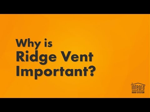 Why is Ridge Vent Important?