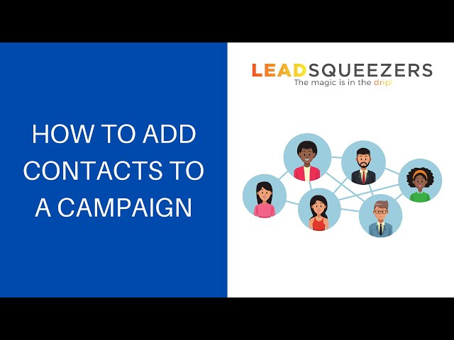 How to add contacts to a campaign - Lead Squeezers