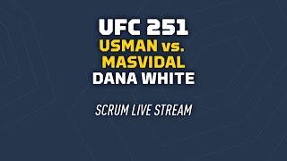 UFC 251: Dana White, Kamaru Usman, Jorge Masvidal scrums Live Stream