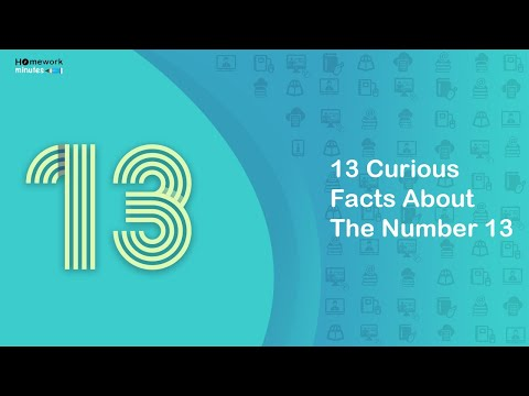 13 Curious Facts About Number 13 | Homework Minutes