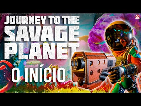 JOURNEY TO THE SAVAGE PLANET - O INÍCIO DE GAMEPLAY em Portu