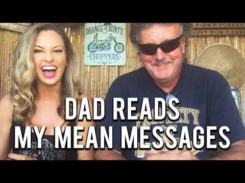 Dad Reads My Mean Messages