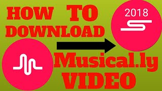 How to download musical.ly video ||| kaise ap musically video download Kar sakte hai