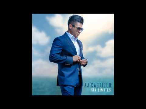 Bésame - AJ Castillo (Sin Límites New Album 2014)