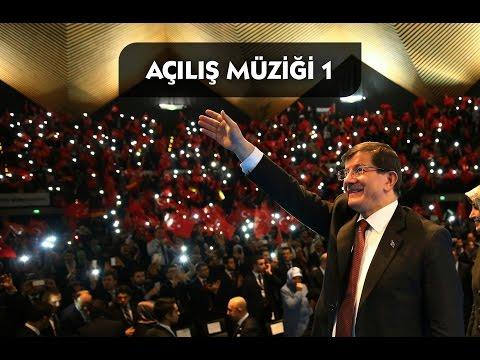 AK Parti Toplu Açılış Müziği 1