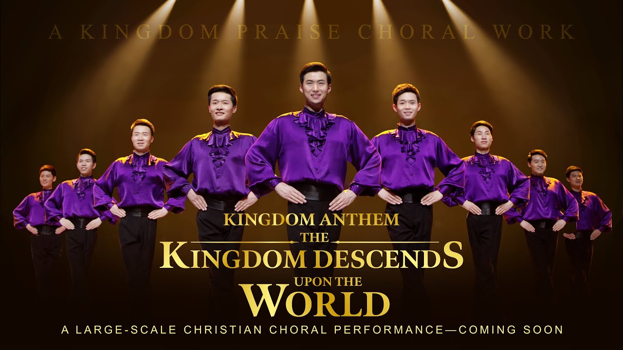 """Christian Choir Song """"Kingdom Anthem: The Kingdom Descends Upon the World"""" 