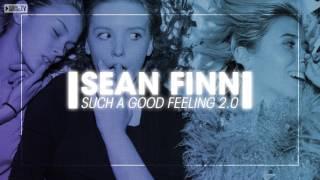 Sean Finn - Such A Good Feeling 2.0 (Original Mix)