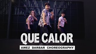 Major Lazer ft. J Balvin & El Alfa - Que Calor | Awez Darbar Choreography