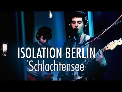 Isolation Berlin 'Schlachtensee' LIVE