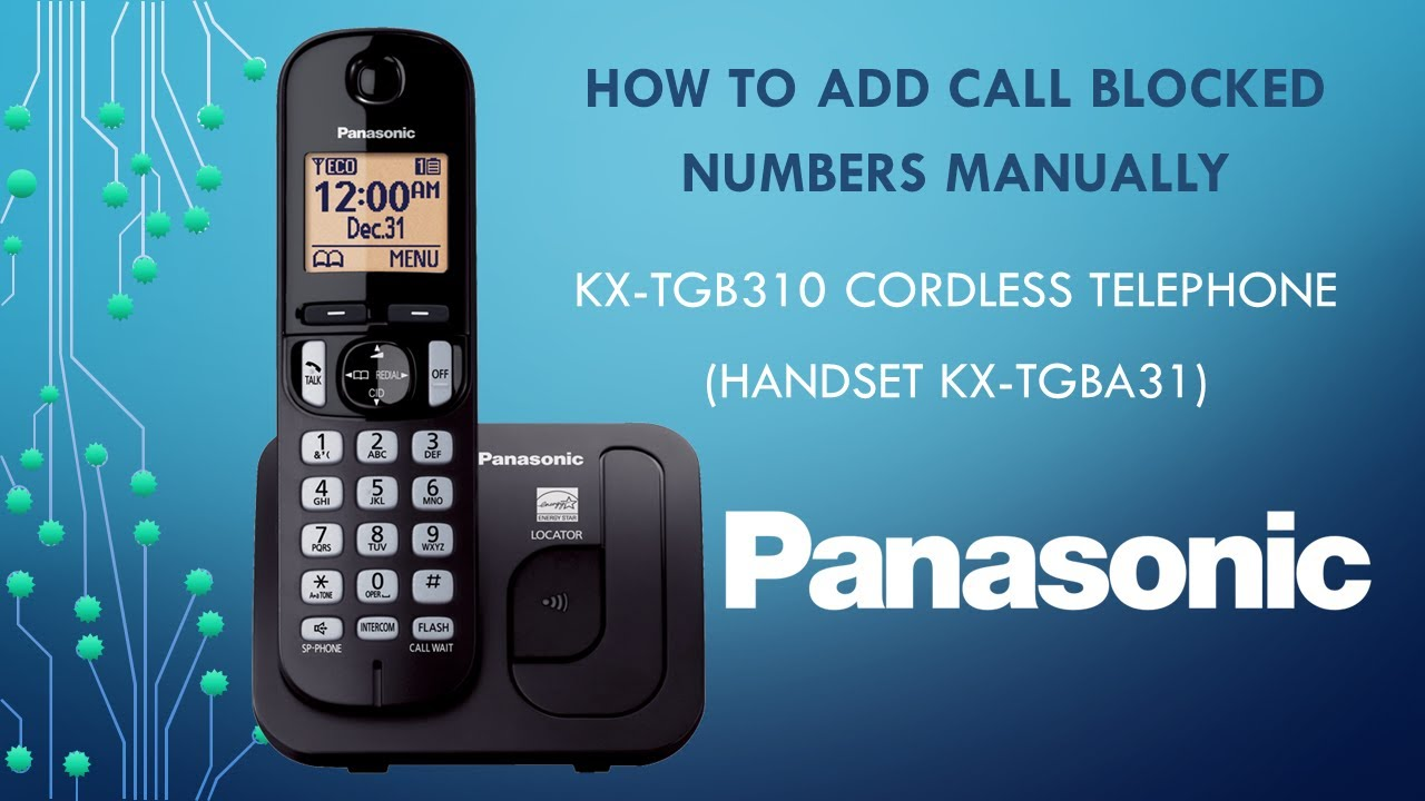panasonic kx tgb310 telephone how to add call blocked numbers rh youtube com Panasonic Kx 390 B Manual Panasonic Kx Phone Manual