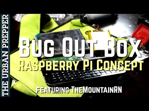 BUG OUT BOX: Raspberry Pi Project with TheMountainRN