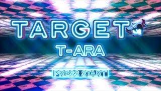 T-ARA - 「TARGET」Music Video Mp3