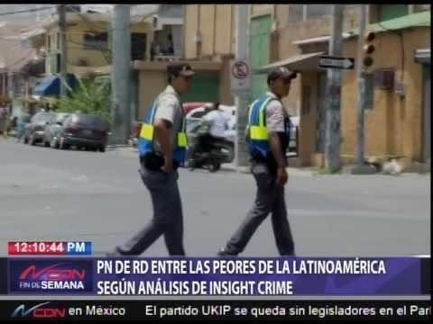 PN de RD entre las peores de la Latinoamérica, según análisis de Insight Crime